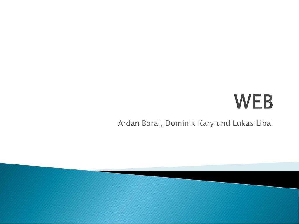 Ardan Boral, Dominik Kary und Lukas Libal