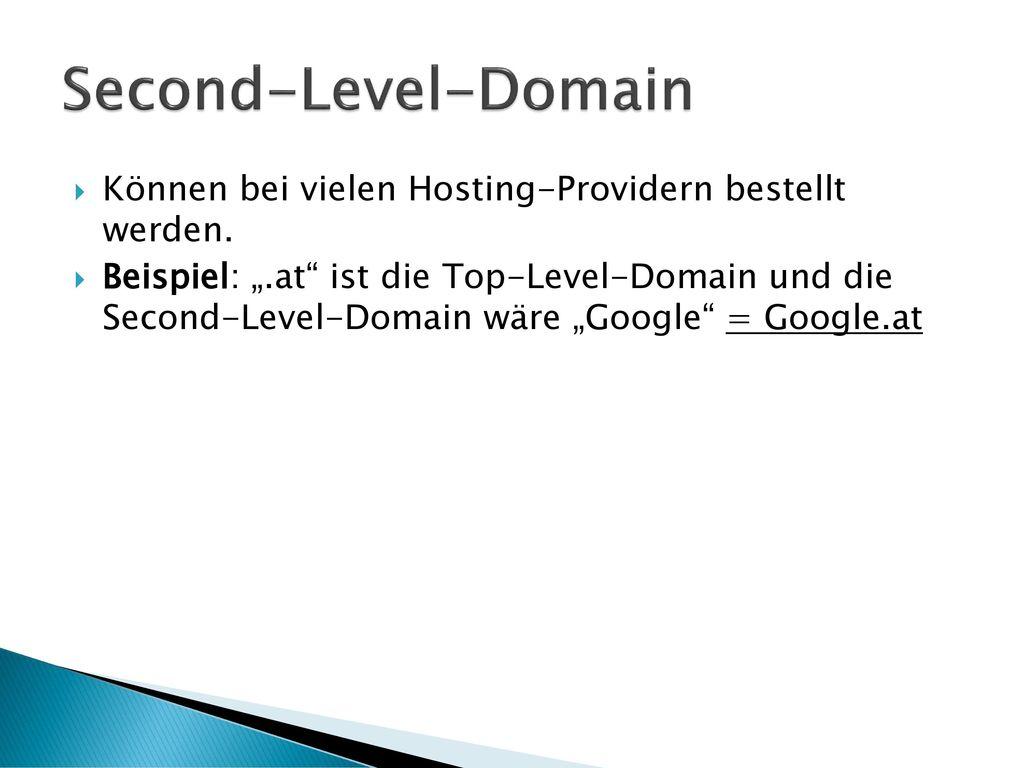 Second-Level-Domain Können bei vielen Hosting-Providern bestellt werden.