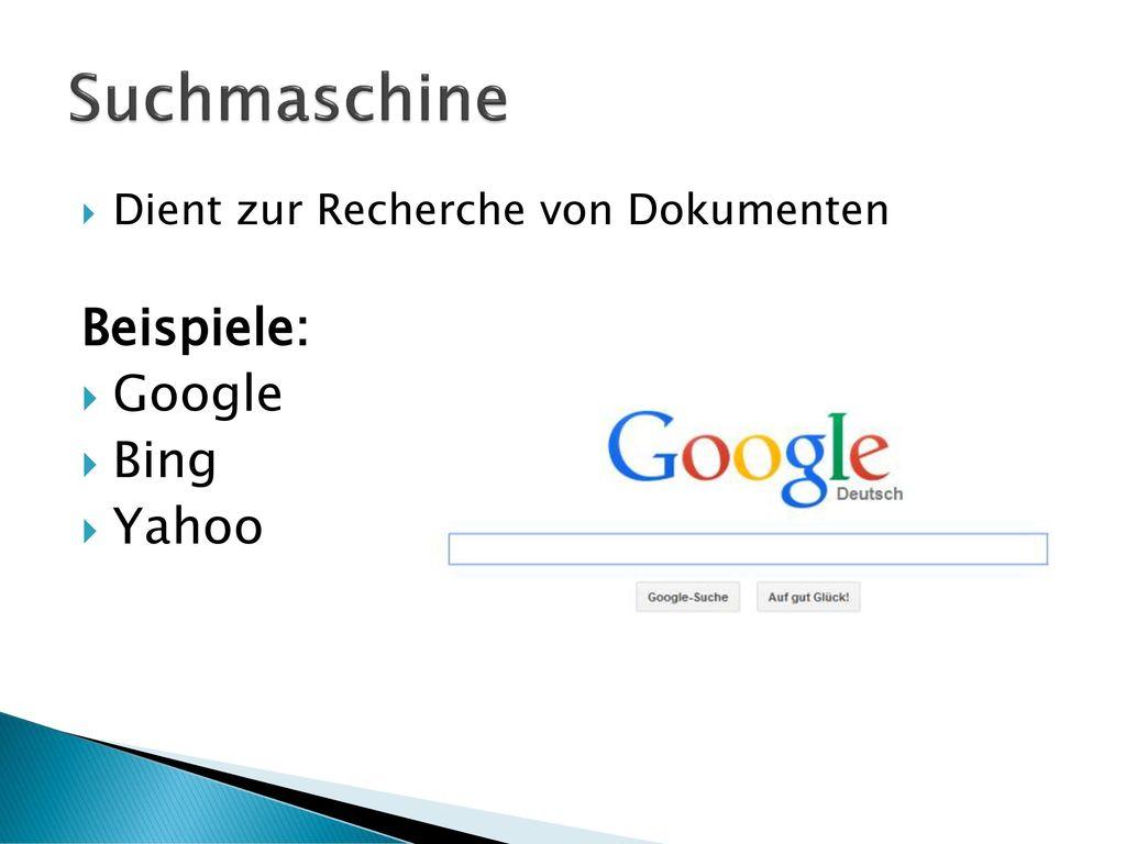 Suchmaschine Beispiele: Google Bing Yahoo