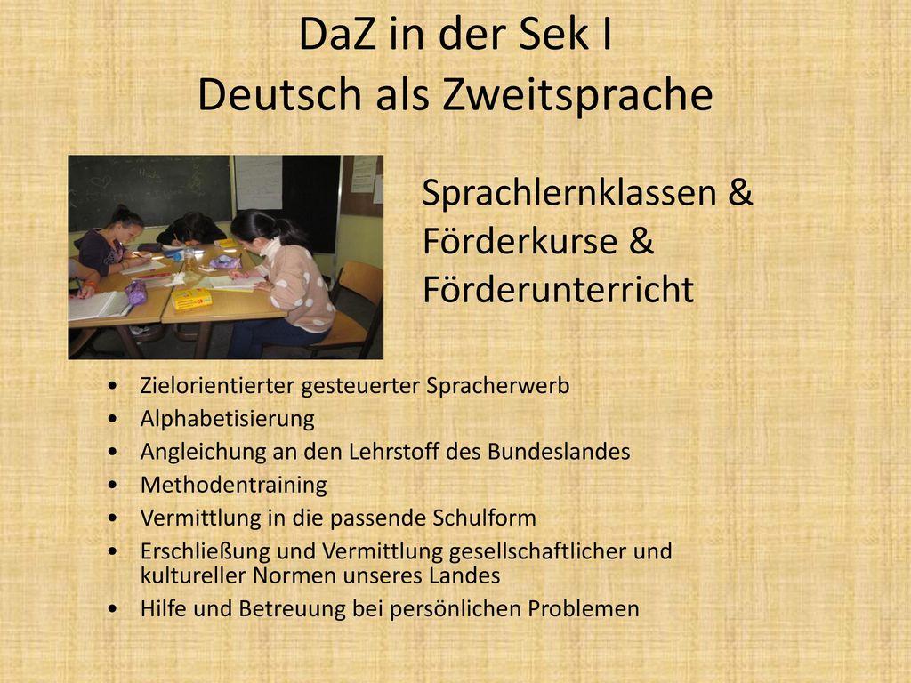 DaZ in der Sek I Deutsch als Zweitsprache