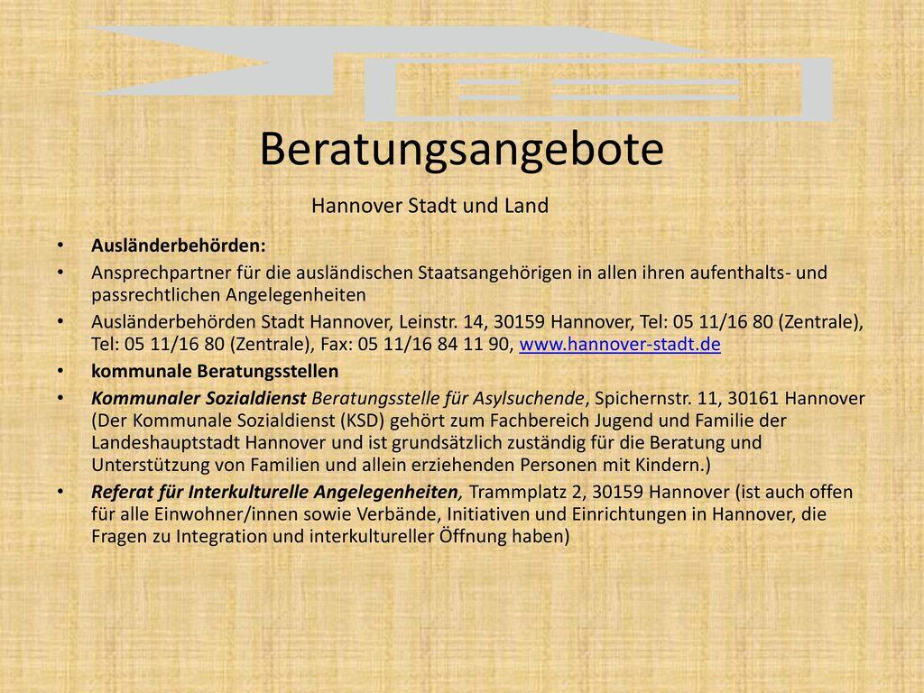 Beratungsangebote Hannover Stadt und Land Ausländerbehörden: