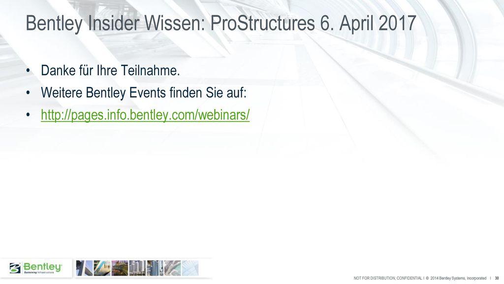 Bentley Insider Wissen: ProStructures 6. April 2017