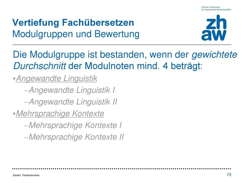 Vertiefung Fachübersetzen Modulgruppen und Bewertung