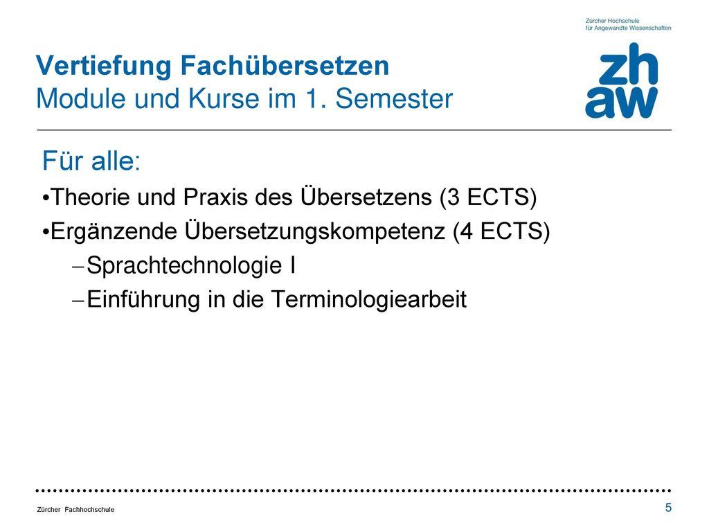 Vertiefung Fachübersetzen Module und Kurse im 1. Semester