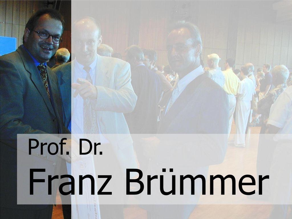 Prof. Dr. Franz Brümmer
