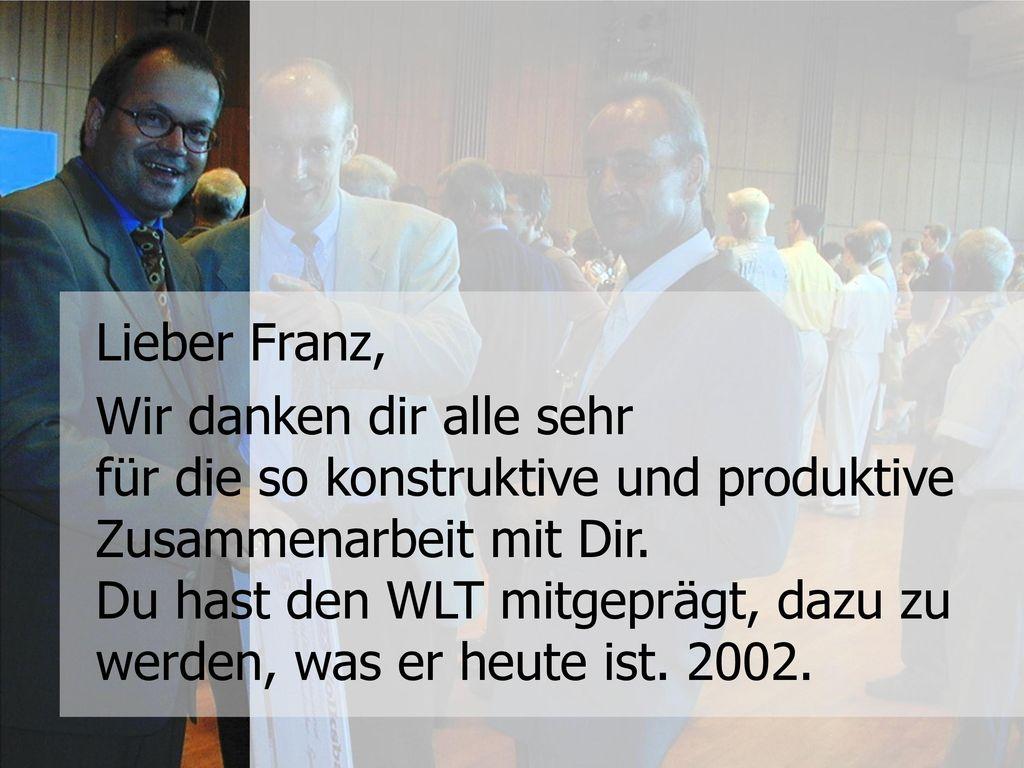 Lieber Franz,