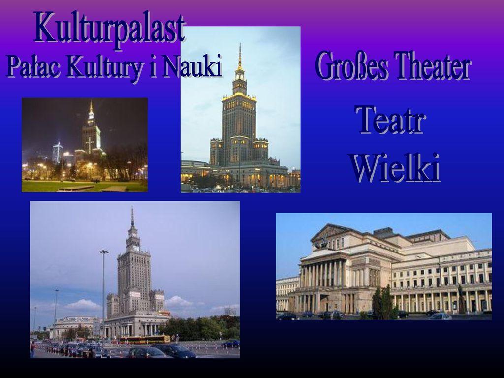 Kulturpalast Großes Theater Pałac Kultury i Nauki Teatr Wielki