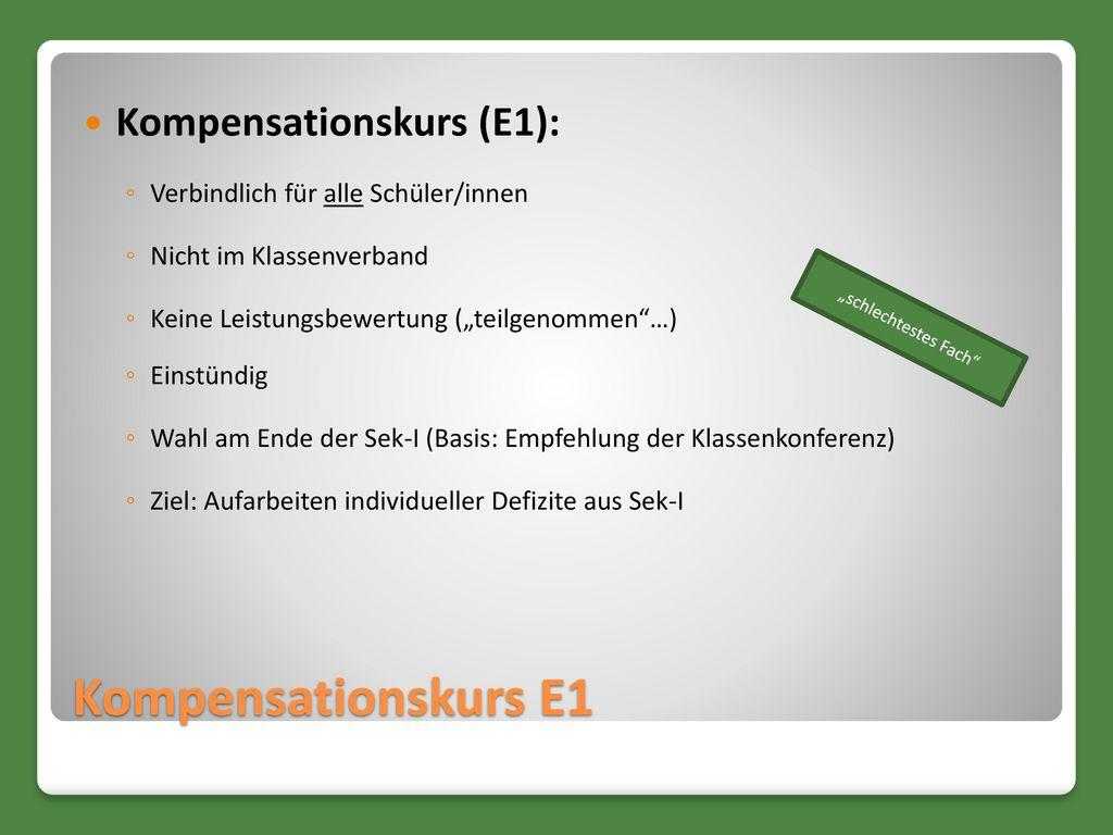 Kompensationskurs E1 Kompensationskurs (E1):