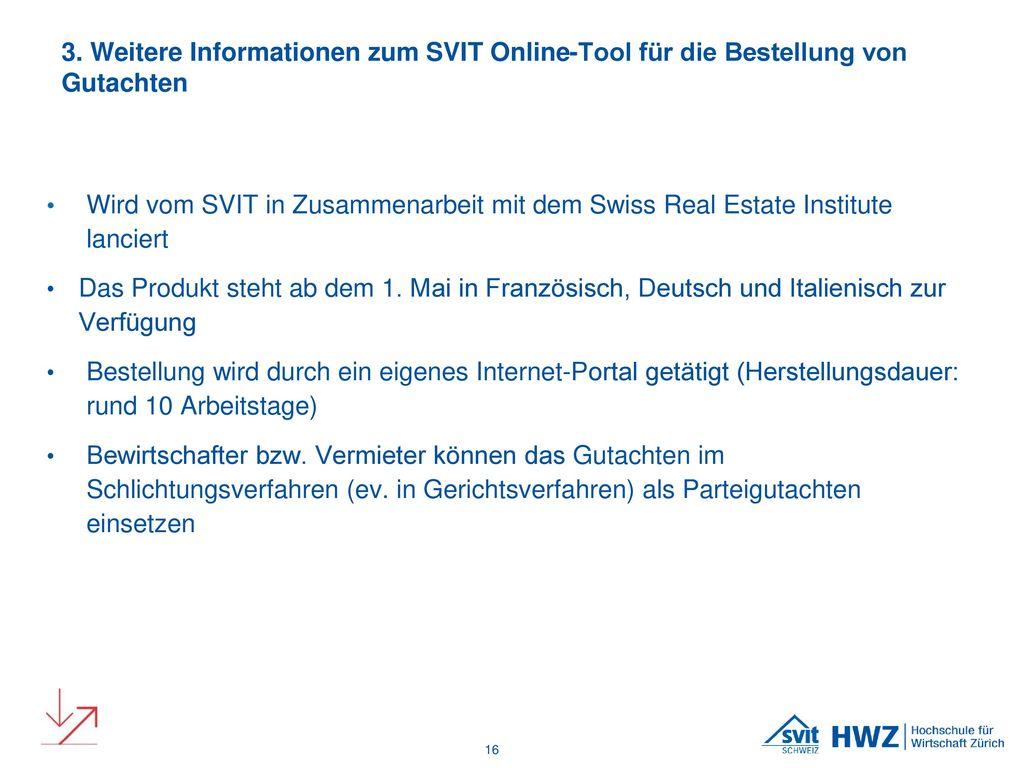 3. Weitere Informationen zum SVIT Online-Tool für die Bestellung von Gutachten