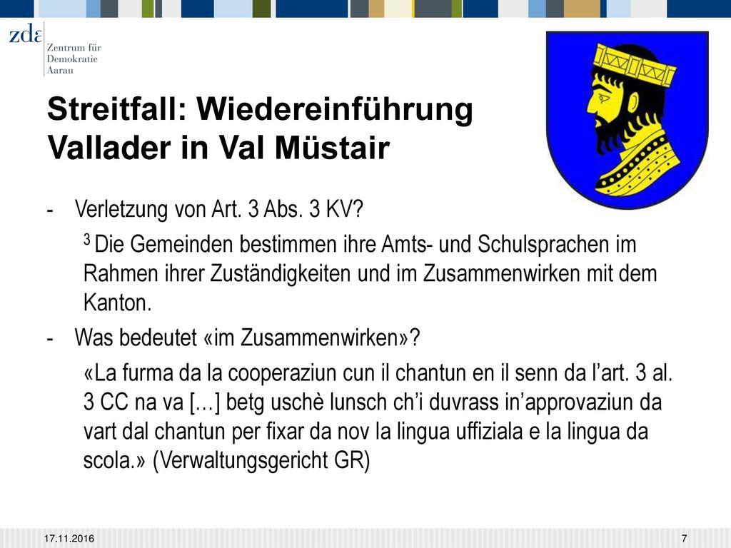 Streitfall: Wiedereinführung Vallader in Val Müstair