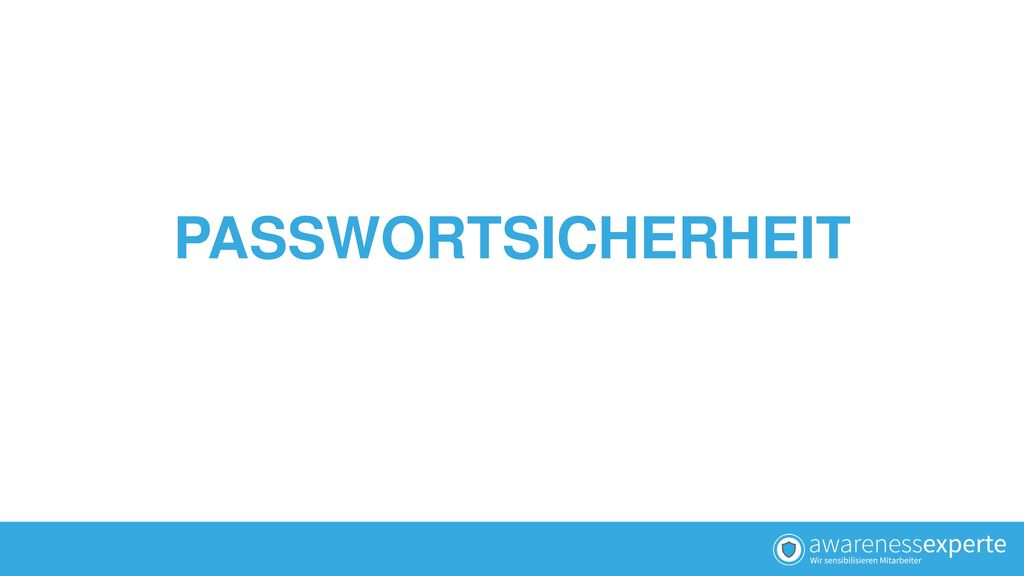 PASSWORTSICHERHEIT