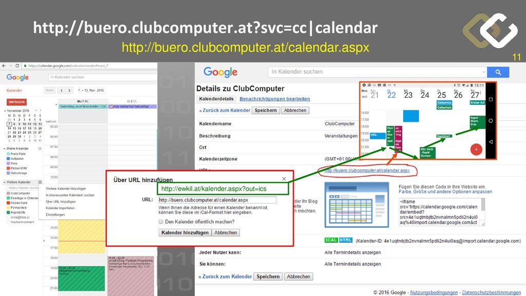 http://buero.clubcomputer.at svc=cc|calendar http://buero.clubcomputer.at/calendar.aspx.