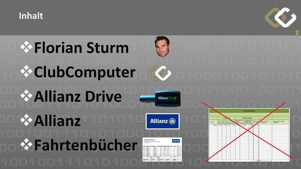 Inhalt Florian Sturm ClubComputer Allianz Drive Allianz Fahrtenbücher