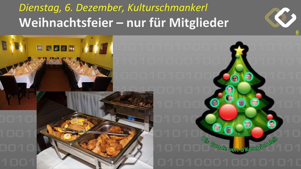 Dienstag, 6. Dezember, Kulturschmankerl Weihnachtsfeier – nur für Mitglieder