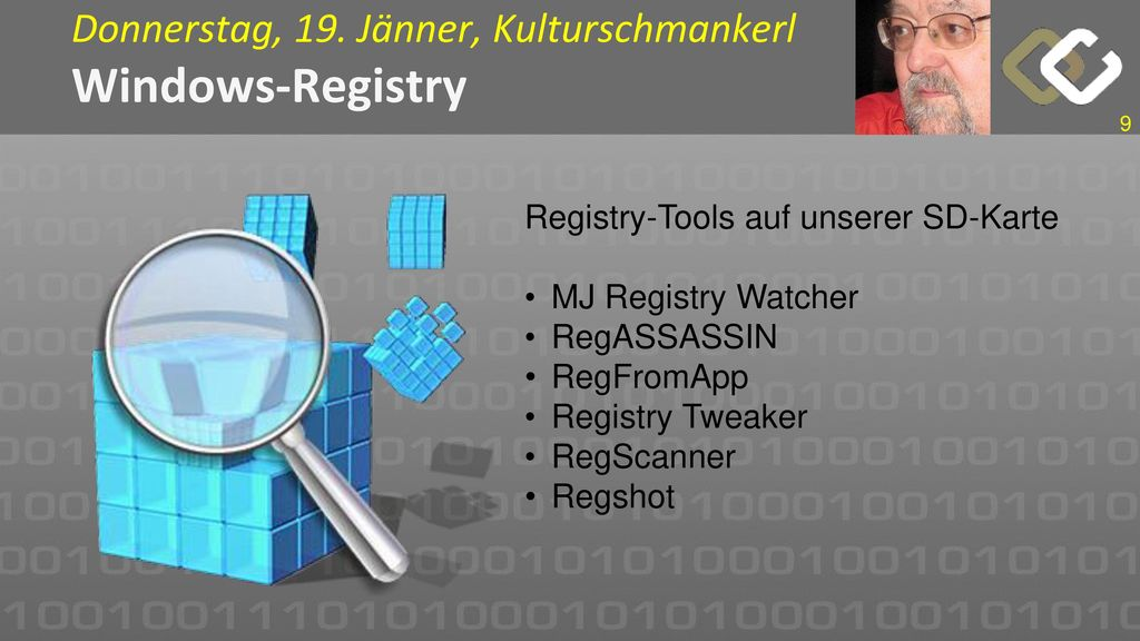 Donnerstag, 19. Jänner, Kulturschmankerl Windows-Registry