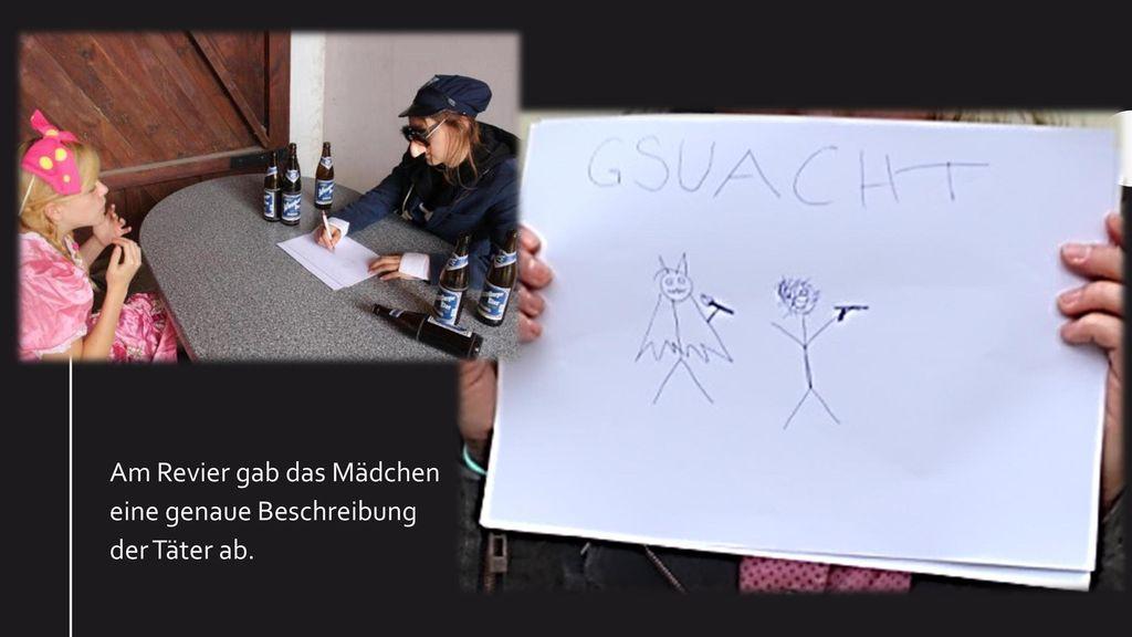 Am Revier gab das Mädchen eine genaue Beschreibung der Täter ab.