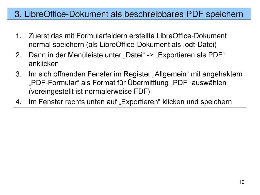 3. LibreOffice-Dokument als beschreibbares PDF speichern