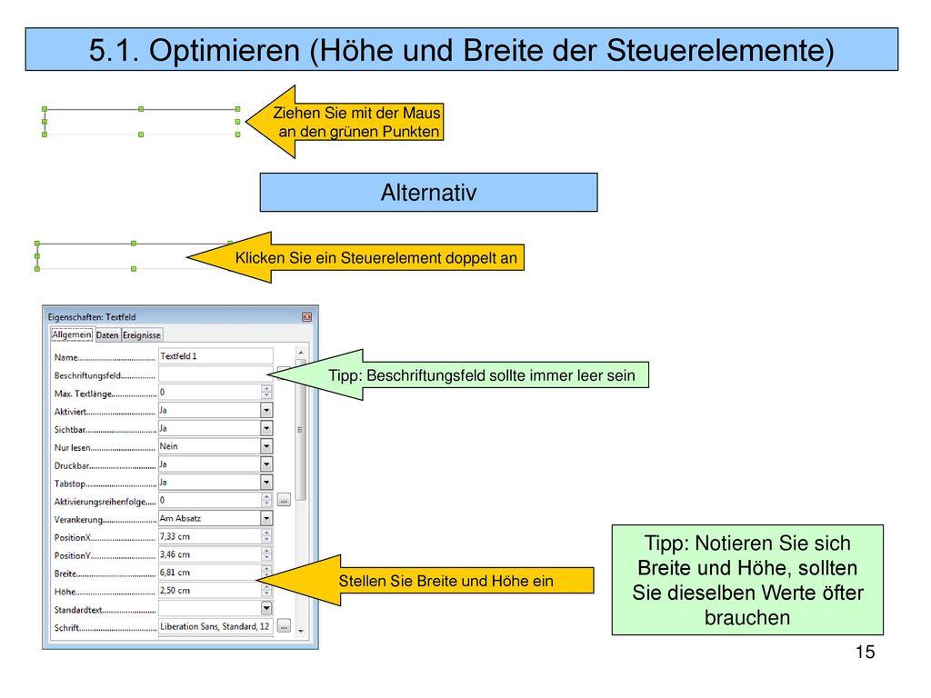 5.1. Optimieren (Höhe und Breite der Steuerelemente)