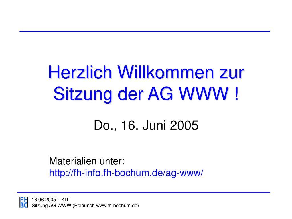 Herzlich Willkommen zur Sitzung der AG WWW !