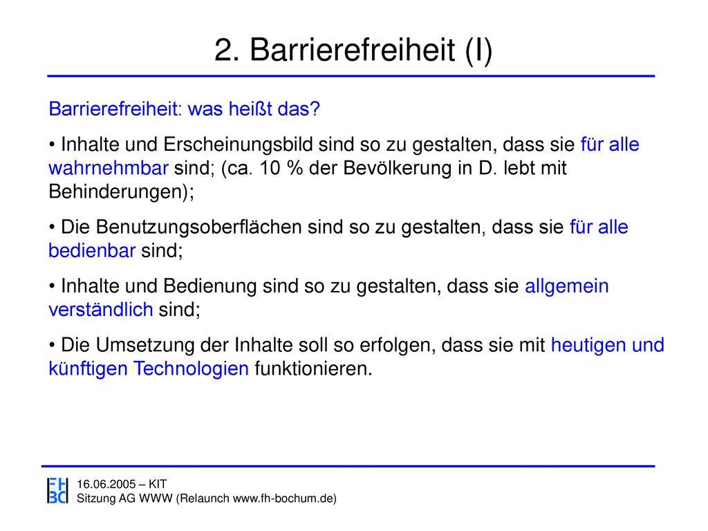 2. Barrierefreiheit (I) Barrierefreiheit: was heißt das