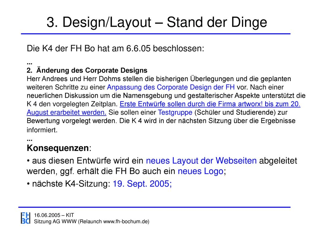 3. Design/Layout – Stand der Dinge