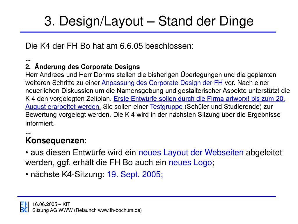 3. Design/Layout – Stand der Dinge