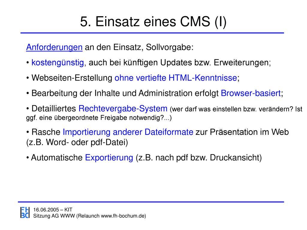 5. Einsatz eines CMS (I) Anforderungen an den Einsatz, Sollvorgabe: