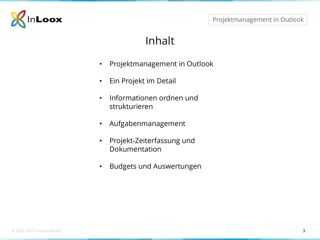 Inhalt Projektmanagement in Outlook Ein Projekt im Detail