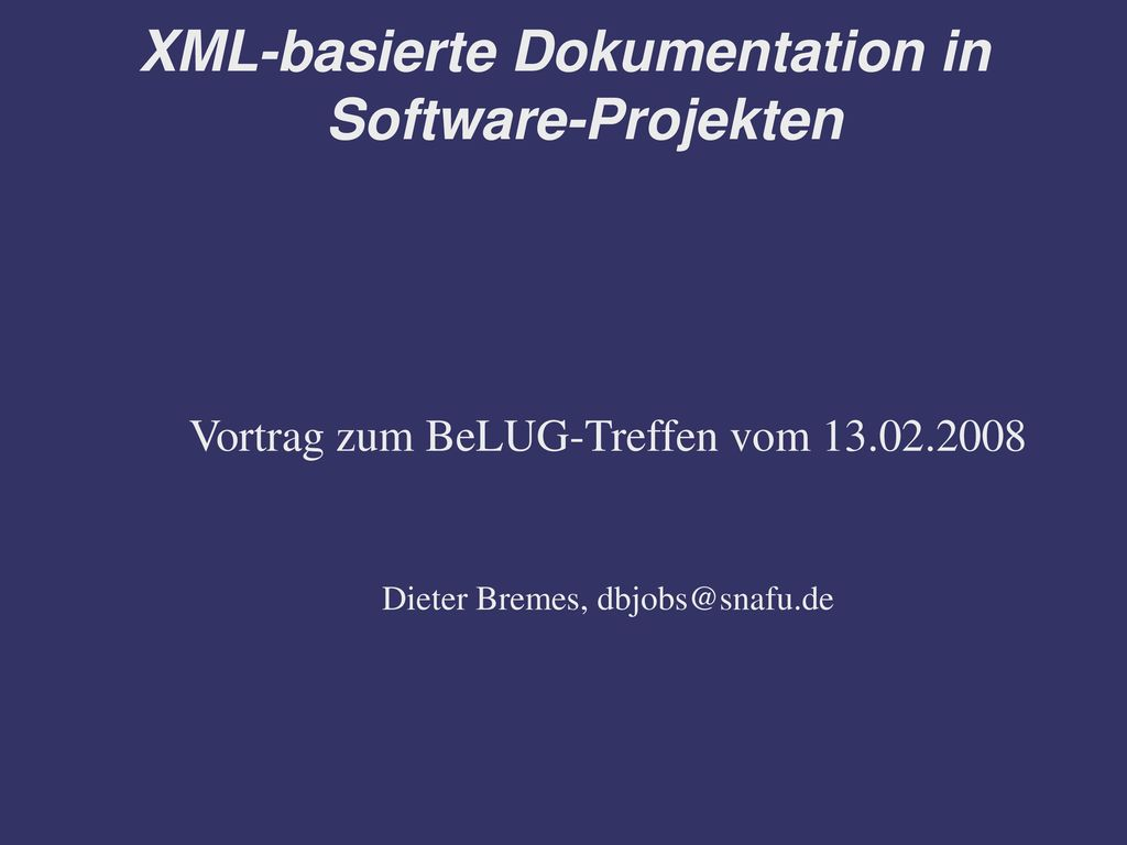 XML-basierte Dokumentation in Software-Projekten