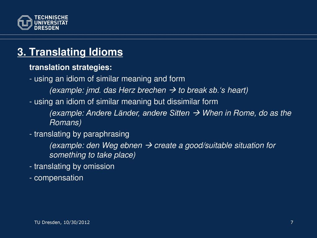 3. Translating Idioms translation strategies: