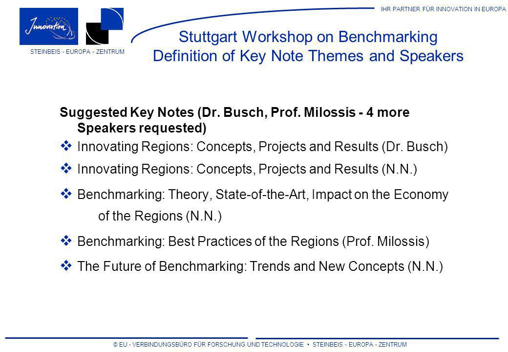Stuttgart Workshop on Benchmarking Definition of Key Note Themes and Speakers