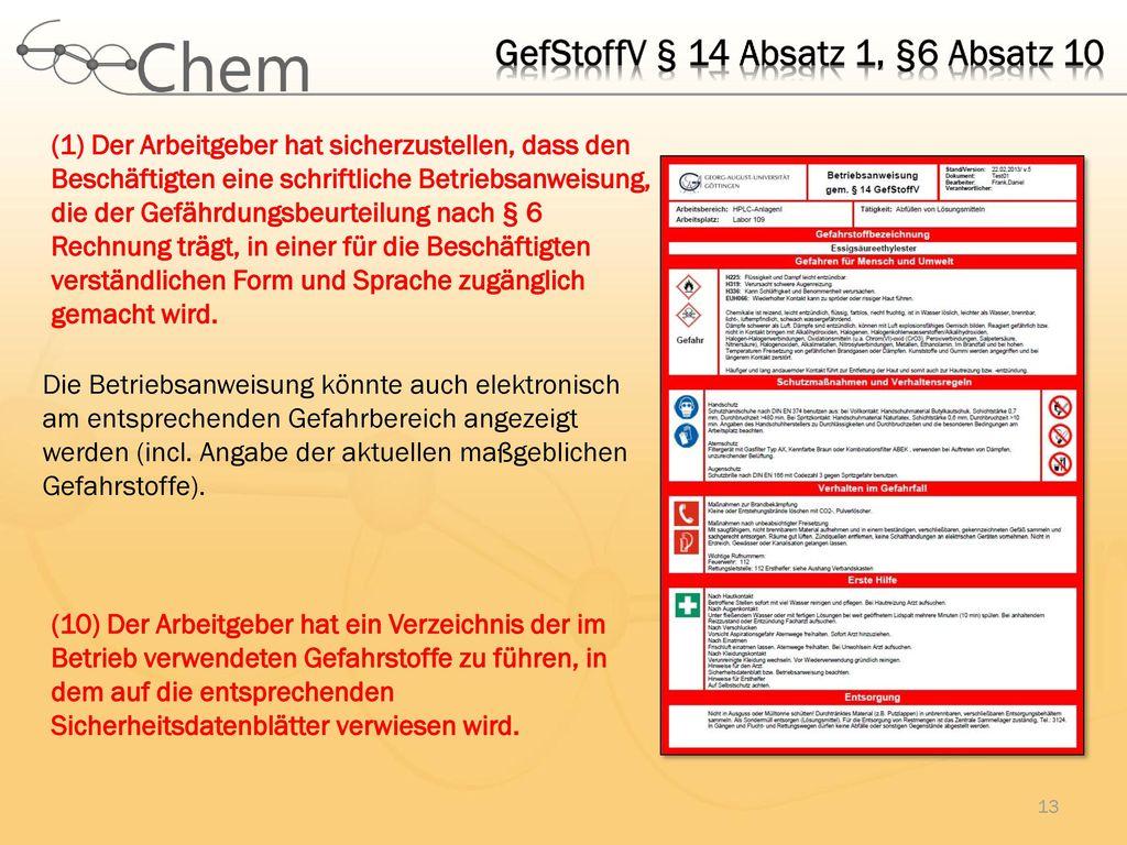 GefStoffV § 14 Absatz 1, §6 Absatz 10