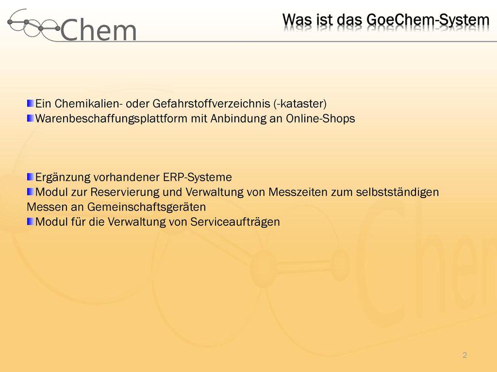 Was ist das GoeChem-System