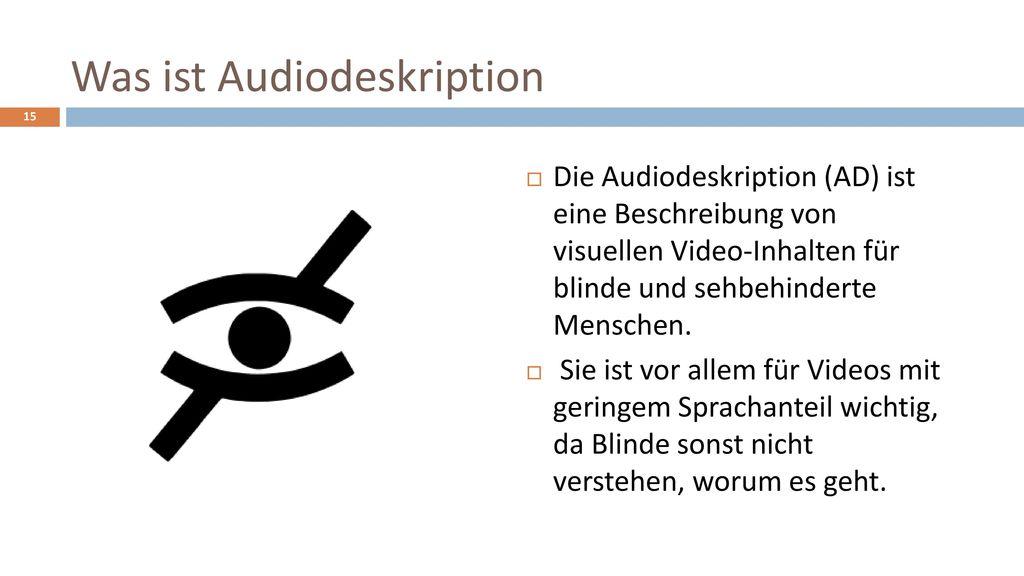 Was ist Audiodeskription