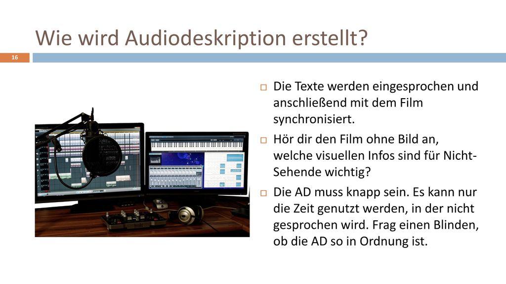 Wie wird Audiodeskription erstellt