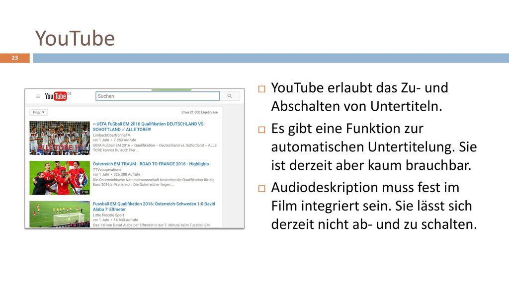 YouTube YouTube erlaubt das Zu- und Abschalten von Untertiteln.