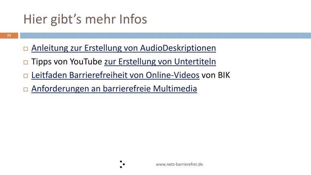 Hier gibt's mehr Infos Anleitung zur Erstellung von AudioDeskriptionen