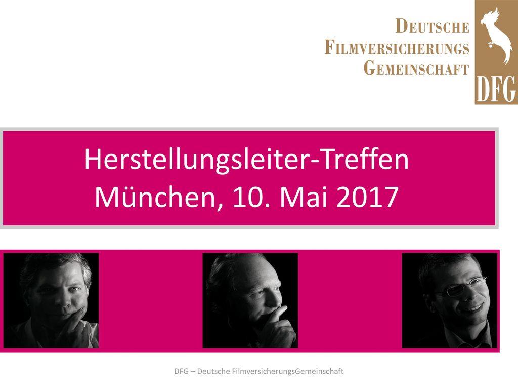 Herstellungsleiter-Treffen München, 10. Mai 2017