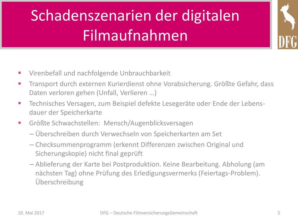 Schadenszenarien der digitalen Filmaufnahmen