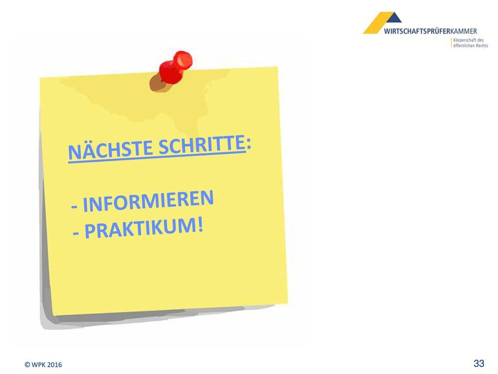 Nächste Schritte: - informieren - praktikum!