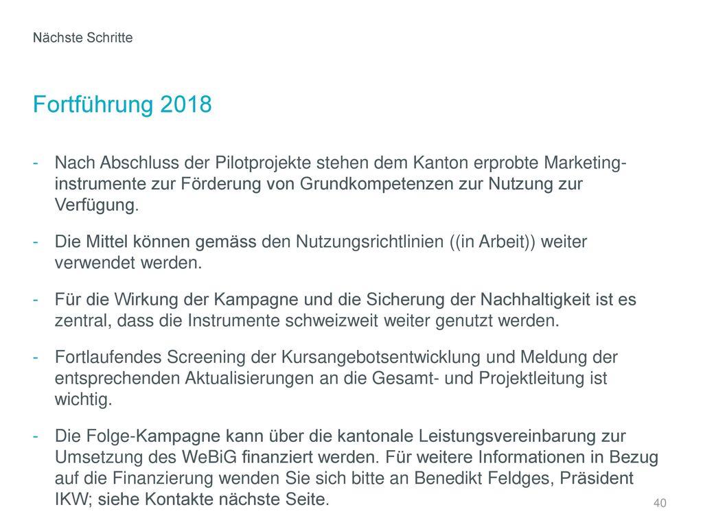 Nächste Schritte Fortführung 2018.