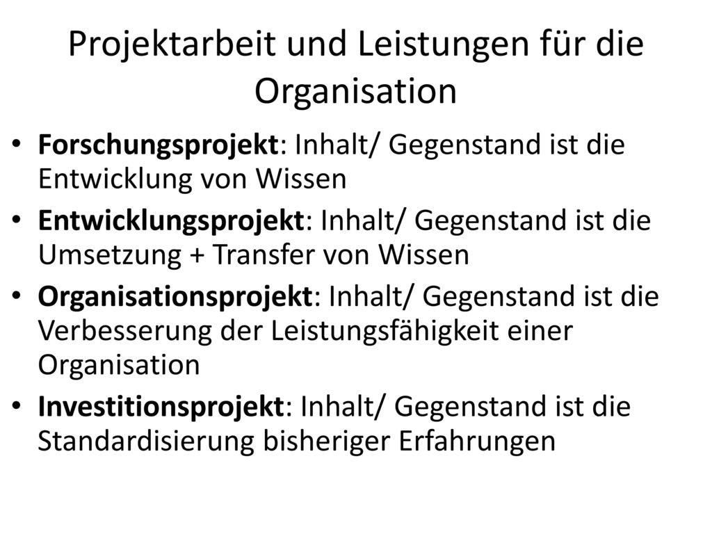 Projektarbeit und Leistungen für die Organisation