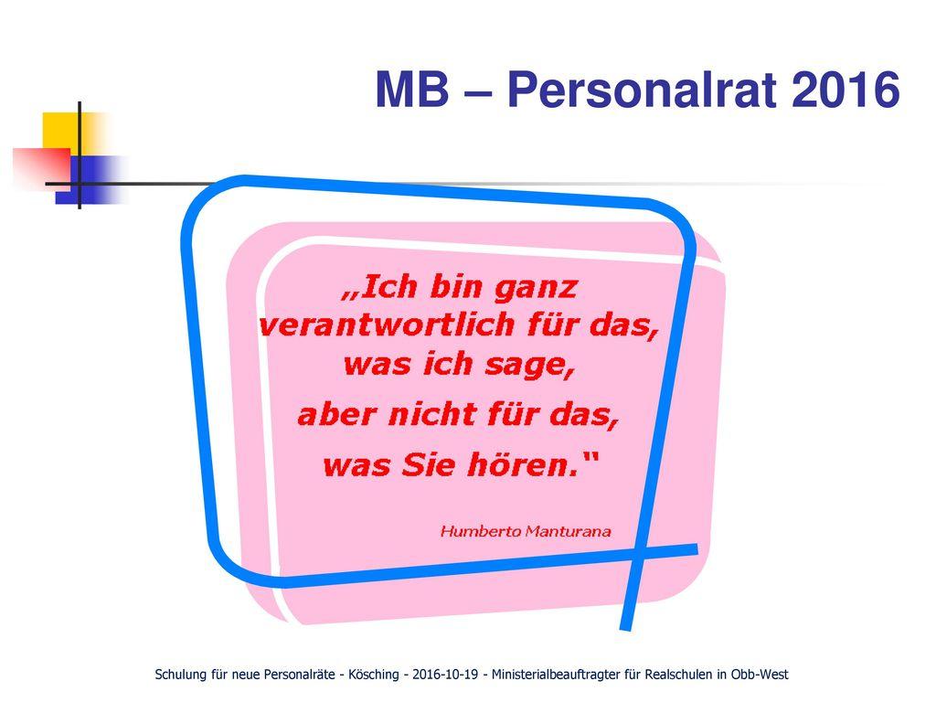 MB – Personalrat 2016 Schulung für neue Personalräte - Kösching - 2016-10-19 - Ministerialbeauftragter für Realschulen in Obb-West.