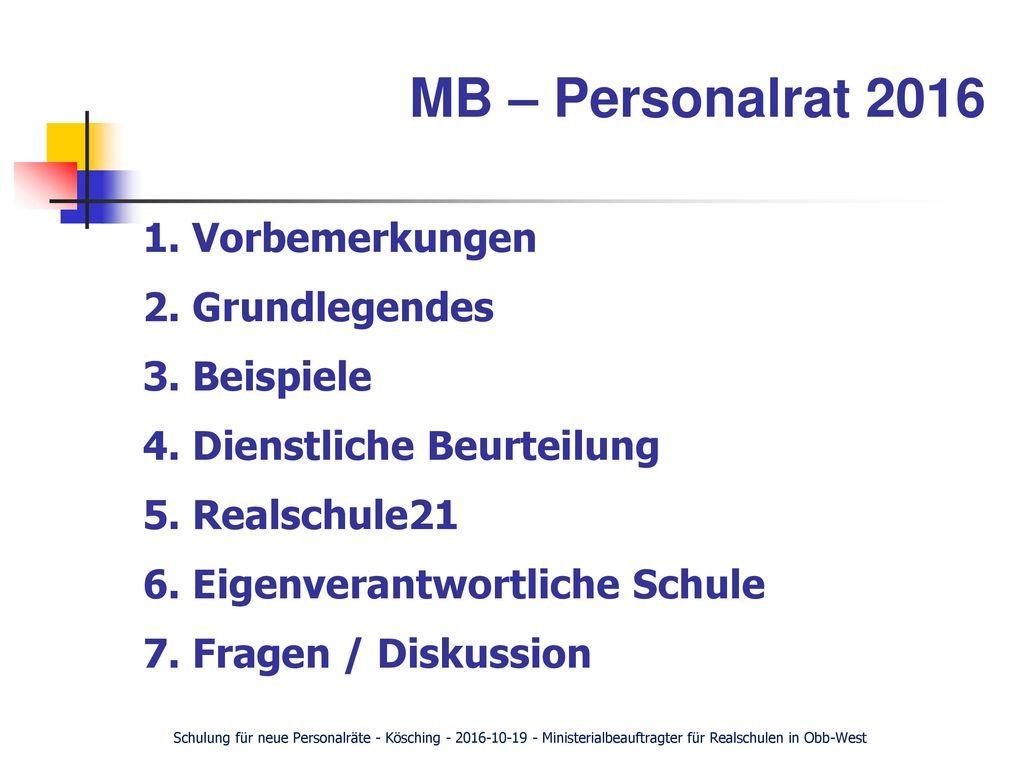 MB – Personalrat 2016 1. Vorbemerkungen 2. Grundlegendes 3. Beispiele