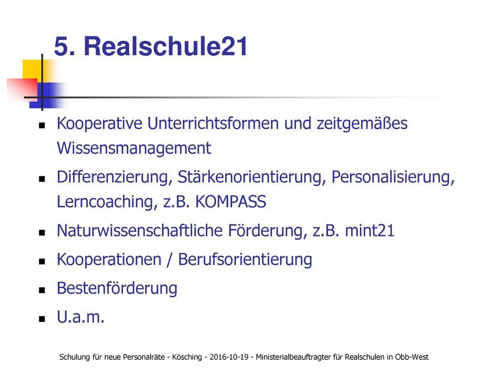 5. Realschule21 Kooperative Unterrichtsformen und zeitgemäßes Wissensmanagement.
