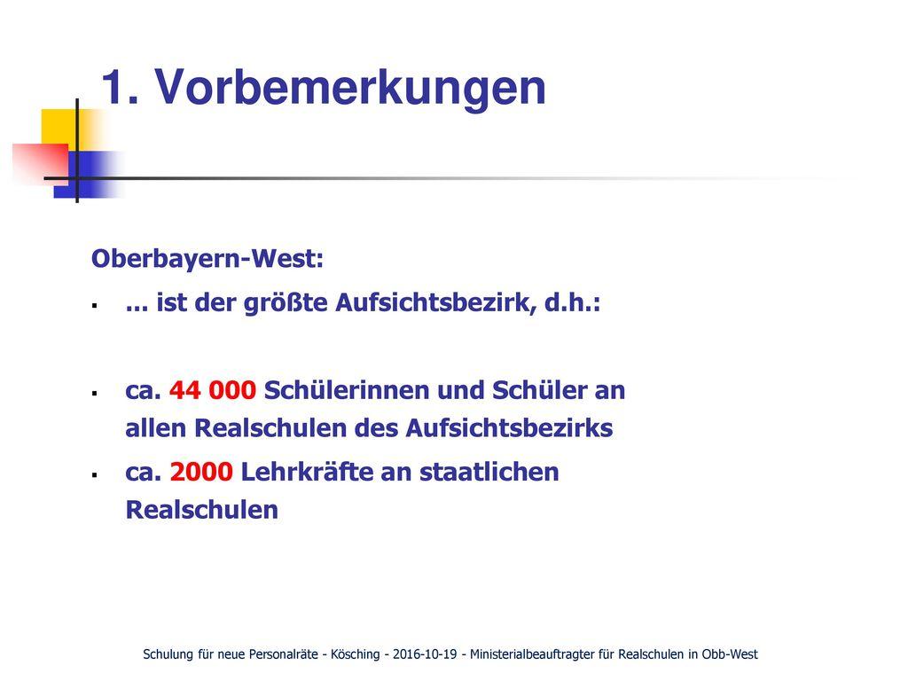 1. Vorbemerkungen Oberbayern-West: