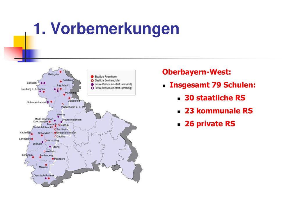 1. Vorbemerkungen Oberbayern-West: Insgesamt 79 Schulen: