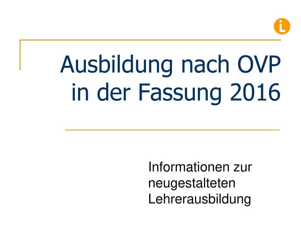 Ausbildung nach OVP in der Fassung 2016