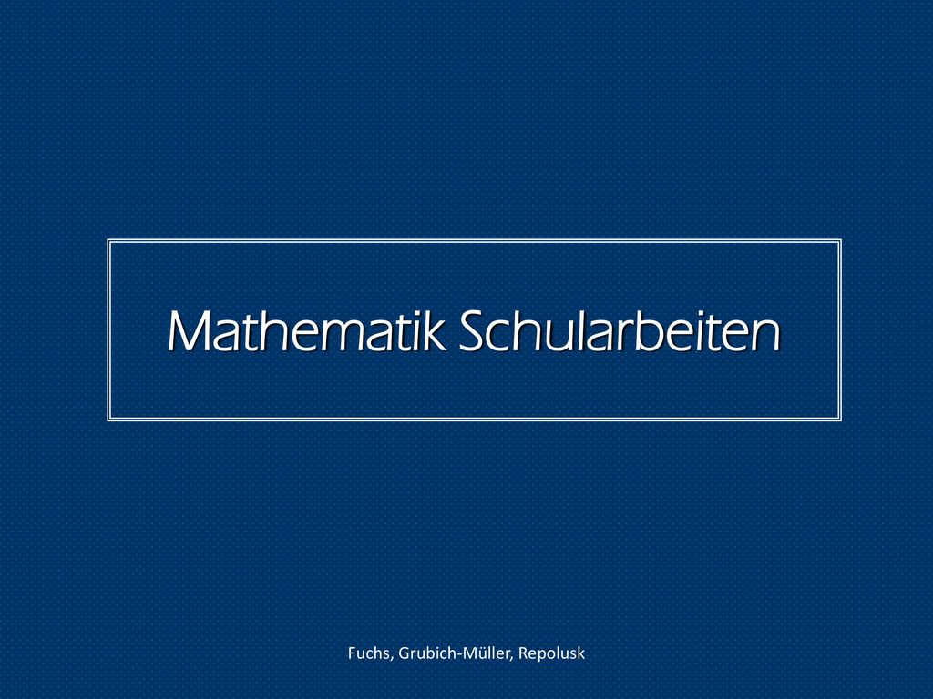 Mathematik Schularbeiten