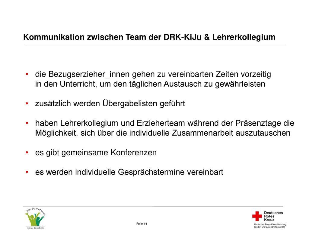 Kommunikation zwischen Team der DRK-KiJu & Lehrerkollegium